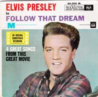 ELVIS PRESLEY - FOLLOW THAT DREAM  - EP - 45 Rpm - Maxi-Single