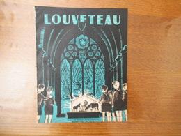 LOUVETEAU SCOUT DE FRANCE REVUE BIMENSUELLE DECEMBRE 1949 16 PAGES - Scoutisme