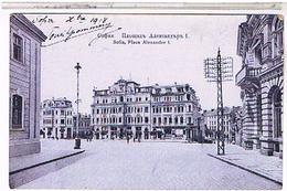 BULGARIE SOFIA  PLACE ALEXANDRE 1°  1918 - Bulgarie