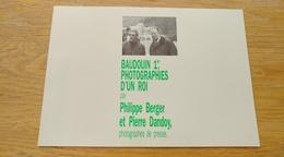 Philippe Berger Et Pierre Dandoy. Baudouin 1er, Photographies D'un Roi. Dinant, Namur...Presse - Cultuur