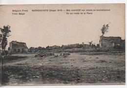 Cpa.Belgique.Noordschote.ce Qui Reste De La Place.Front Belge.Guerre 14-18.1917 - Lo-Reninge