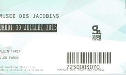 Ticket D'entrée Au Musée Des Jacobins, Auch 30/7/2015 - Tickets D'entrée