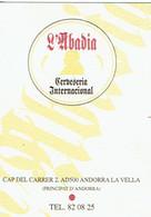 Carte De Visite De La Cerveseria L'Abadia, Andorre La Vieille (Andorra La Vella) Vers 2015 - Cartes De Visite