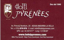 Carte De Visite De L'Hôtel Pyrénées, Andorre La Vieille (Andorra La Vella) Vers 2015 - Cartes De Visite