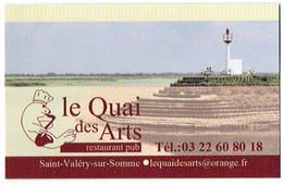 Baie De Somme Carte De Visite Du Restaurant Pub Le Quai Des Arts, Saint Valéry Sur Somme (vers 2014) - Cartes De Visite