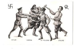 ***  Illustrateur - PROPAGANDE ANTI NAZIS -  Hitler Goering La Pologne Staline  - Excellent état - - Guerre 1939-45
