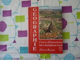 Géographie CE François Villin 1968 (Y) - Livres, BD, Revues