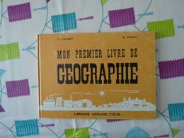 Géographie Mon Premier Livre Chagny Cabau 1967  (Y) - Livres, BD, Revues