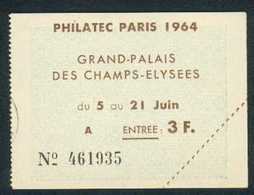 Billet Entrée PHILATEC PARIS 1964 F86 - Altri