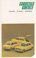 FIAT  /  FIAT 128 _ 4 Porte,  2 Porte,  Familiare _ Cartolina Lotteria Di Capodanno 1971 - Pubblicitari