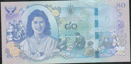 THAILAND P125 80 BAHT 2012  COMMEMORATIVE 80th Birthday  UNC. - Thailand