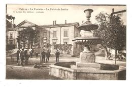 CPA 07 PRIVAS La Fontaine Palais De Justice Animation Peu Commune - Privas