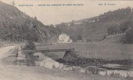 HOUFFALIZE  /  ROUTE DE LA ROCHE ET PONT EN BOIS  / GUERRE 1914-18 / FELDPOST 1916 - Houffalize