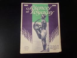 """"""" Sciences Et Voyages """" N° 294 ,1925, """" C'est Avec Une Outre Qu'ils Gonflent Que Les Indiens Traversent Les Rivières """" - 1900 - 1949"""