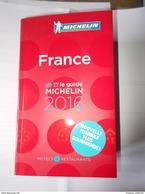 LIVRES NEUFS PRIX REDUIT GUIDE MICHELIN 2016 HOTELS RESTAURANTS FRANCE TOURISME VOYAGE + BONNES TABLES 2015 - Michelin (guides)