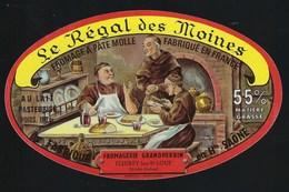 Etiquette Fromage Le Régal Des Moines  Fromagerie A Grandperrin  Fleurey Les St Loup Haute Saone 70 - Formaggio