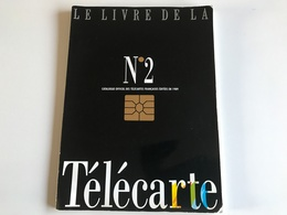 Le Livre De La TELECARTE Année 1989 - Télécartes