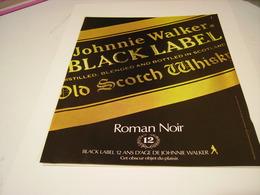 ANCIENNE PUBLICITE ROMAN NOIRE SCOTCH WHISKY JOHNNIE WALKER 1982 - Alcohols
