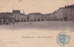 32 / MAUVEZIN / PLACE DE L HOTEL DE VILLE - Autres Communes