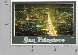 CARTOLINA NV STATI UNITI - SAN FRANCISCO - City At Nite - 10 X 15 - San Francisco