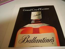 ANCIENNE PUBLICITE GRAND CRU D ECOSSE SCOTCH WHISKY BALLANTINES 1983 - Alcohols