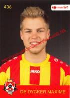 Maxime De Dycker 436 Voetbalclub KSK Schilde - Vignettes Autocollantes