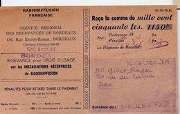 Bordeaux (33 Gironde) Reçu REDEVANCE RADIODIFFUSION 1949 (PPP13599) - Advertising