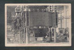 CPA (71) Le Creusot - Usine Schneider  -  Presse Hydraulique à Forger - Le Creusot