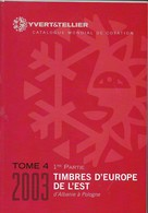 Catalogue Yvert Et Tellier 2003 Tome 4 1 Er Partie Timbres De L'europe De L'est - Altri