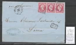 France - Lettre De Bordeaux Pour Lima - PEROU - SIGNEE CALVES - 1862 - - Marcophilie (Lettres)