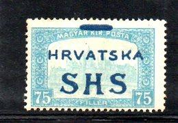 84 490 - YUGOSLAVIA 1918 , Emissione Per La Croazia Il 75 F. Con Soprastampa Spostata (sbarretta In Alto)  *  Linguella - Nuovi