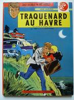 Ric Hochet, Traquenard Au Havre En EO En TBE+ - Ric Hochet