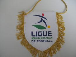 Fanion Football - LIGUE NORD PAS DE CALAIS - Habillement, Souvenirs & Autres