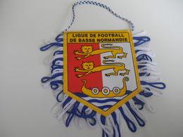 Fanion Football - LIGUE DE BASSE NORMANDIE - Habillement, Souvenirs & Autres