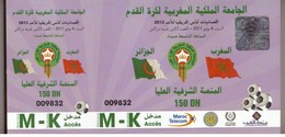 Billet Du Match  Football Maroc Algérie. Éliminatoires Coupe D'Afrique Des Nations 2012. - Fútbol