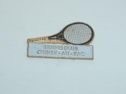 Pin's TENNIS CLUB DE CHOISY AU BAC - Tennis