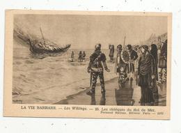Cp , Histoire , LES VICKINGS , N° 25, La Vie Barbare , Les Obséques Du Roi De Mer , Ed. Nathan, Vierge - Storia