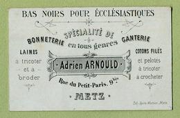 """METZ  (57) : """" BONETTERIE - GANTERIE  Adrien ARNOULD, Rue Du Petit-Paris """"  Vers 1895 - Cartes De Visite"""