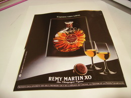 ANCIENNE PUBLICITE COGNAC XO REMY MARTIN 1987 - Alcohols