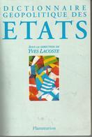 Le Dictionnaire Geopolitique Des Etats 1998 - Yves Lacoste - Dictionaries
