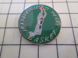 512i Pin's Pins : Rare Et Belle Qualité  SPORTS / BASKET-BALL CLUB FRANQUEVILLE ST PIERRE - Basketball