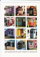 Saint-Pierre Et Miquelon - Les Tambours Des Maisons De L'archipel - Toiles De R. Goineau - Saint-Pierre-et-Miquelon