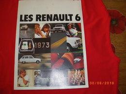 """REVUE-PUB GRAND FORMAT AVEC PHOTOS ET DESCRIPTs DU VEHICULE """"  RENAULT 6  """"  MODELS DE L'ANNEE 1973  . ETAT NEUF - Auto/Moto"""