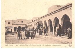 POSTAL    CASABLANCA  - MARRUECOS  -LE QUARTIER RÉSERVÉ-LA GRAND PLACE ET LES MARCHANDS  ( - Casablanca