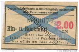 Deutschland - Deutsche Schiffahrts- Und Umschlagsbetriebszentrale - Abt. Personenschiffahrt - Fahrschein 1951 - Hin- Und - Billets D'embarquement De Bateau