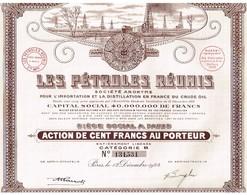 Action Ancienne - Les Pétroles Réunis - Titre De 1924 N° 131531 - Déco - Pétrole