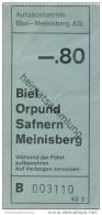 Schweiz - Biel - Autobusbetrieb Biel-Meinisberg AG - Fahrschein Fr. -.80 - Busse