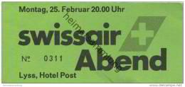 Schweiz - Bern - Lyss - Hotel Post - Swissair Abend - Eintrittskarte - Tickets D'entrée