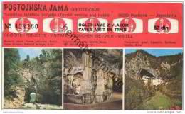 Slovenien - Postojna - Postojnska Jama - Grotte Cave - Ticket Eintrittskarte - Eintrittskarten