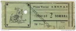 Spanien - Plaza Toros Arenas - Ticket Eintrittskarte - Eintrittskarten